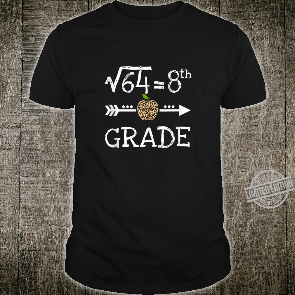 8th Grade Square Root of 64 Math Leopard Back to school Shirt