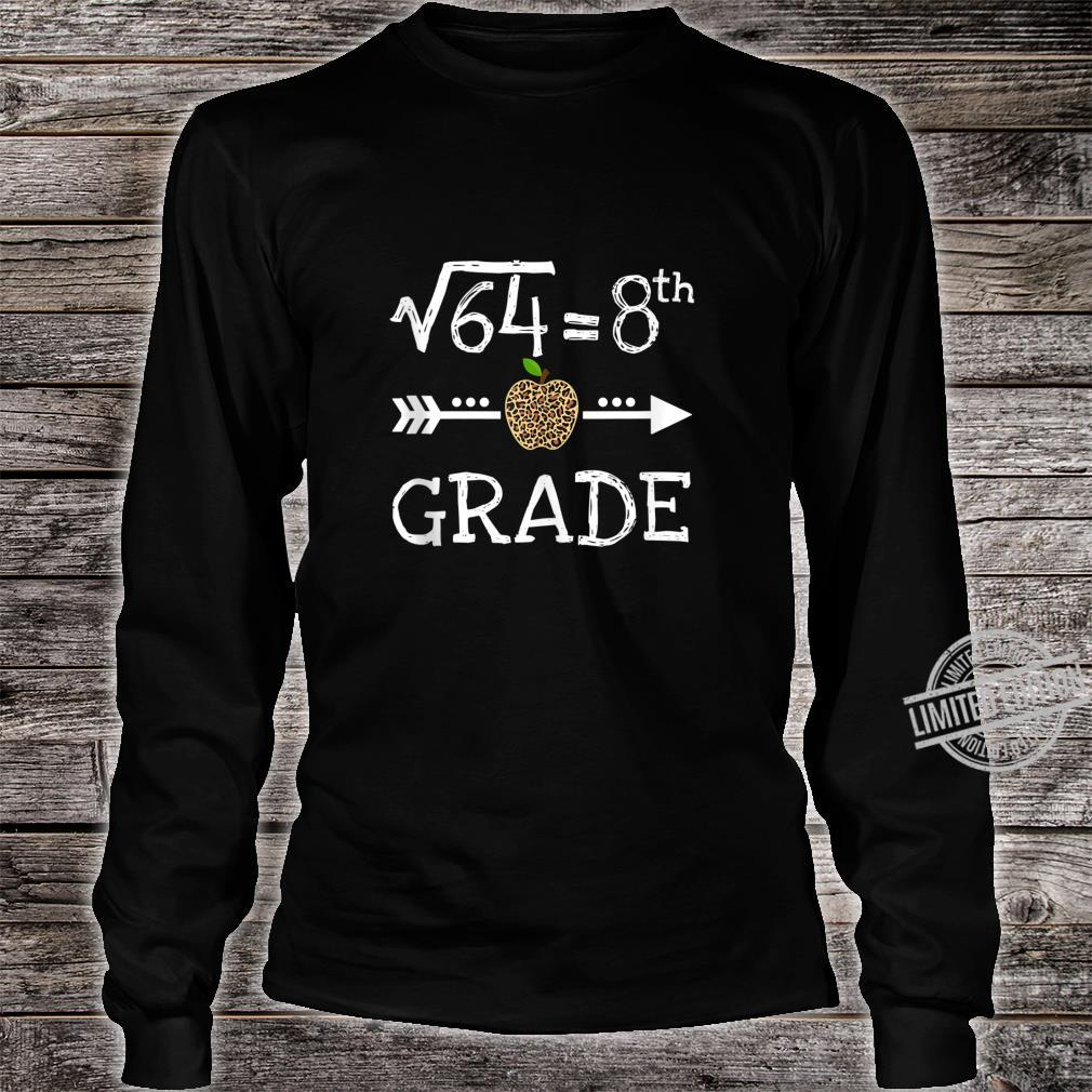 8th Grade Square Root of 64 Math Leopard Back to school Shirt long sleeved