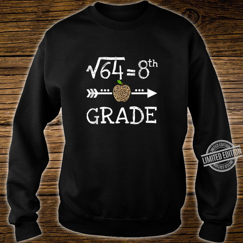 8th Grade Square Root of 64 Math Leopard Back to school Shirt sweater