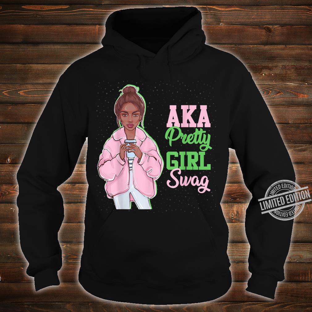 AKA Pretty Girl Swag Sorority Paraphernalia Alpha Kappa Shirt hoodie
