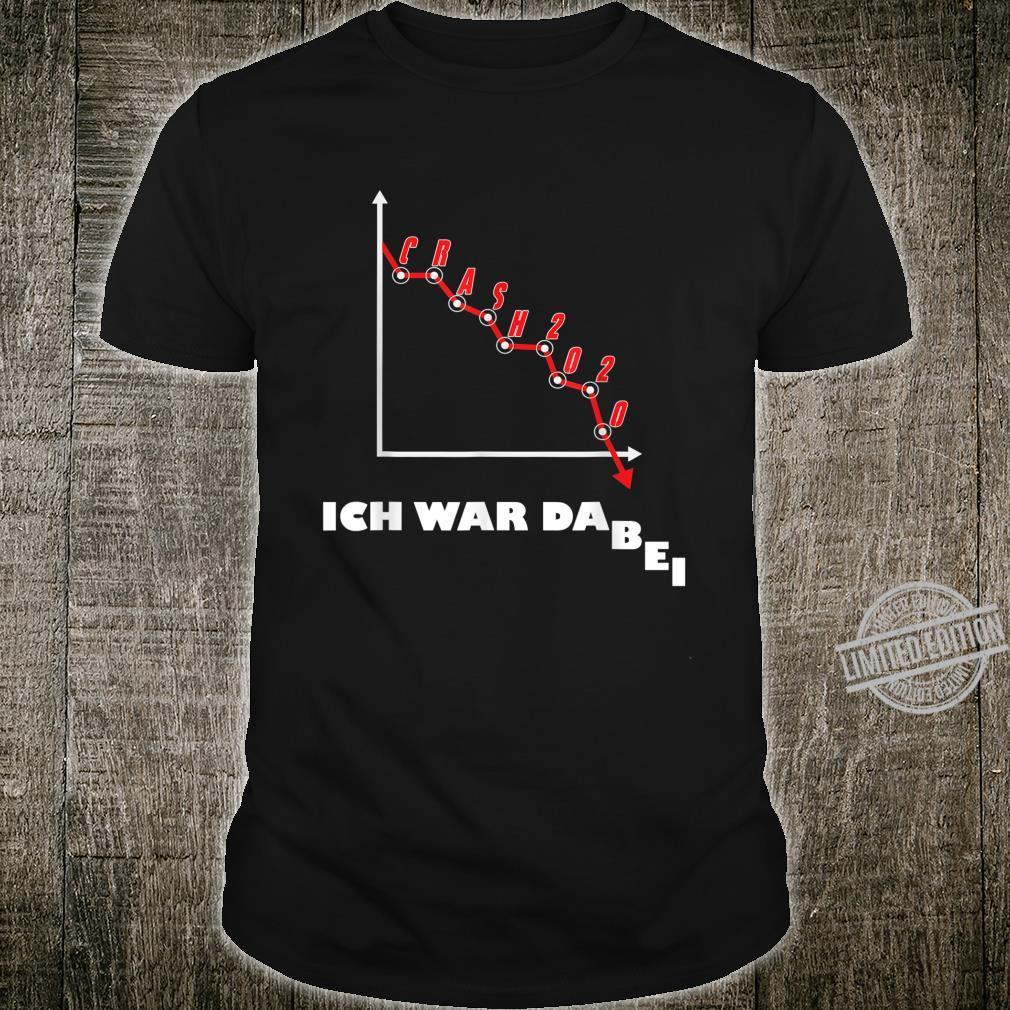 Aktien Börse Crash 2020 Börsencrash Geschenk Humor Design Shirt