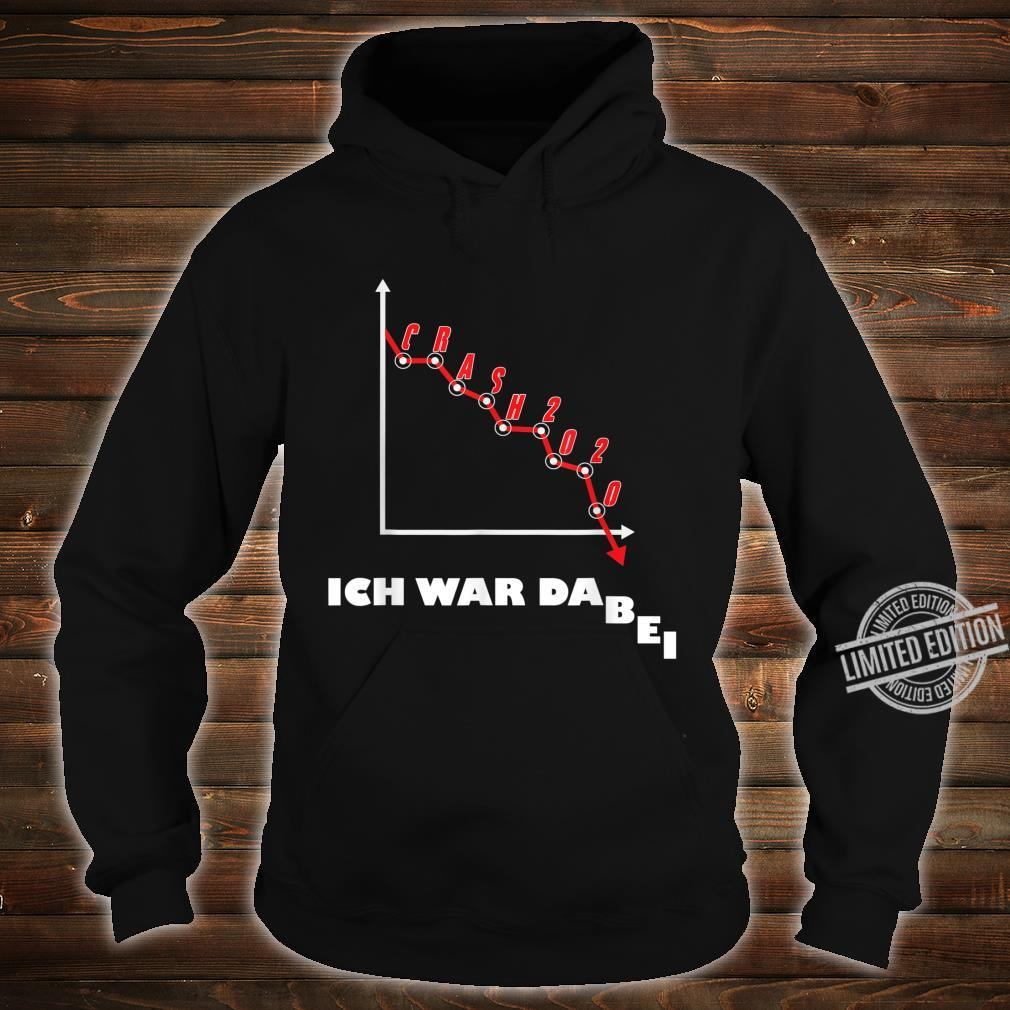 Aktien Börse Crash 2020 Börsencrash Geschenk Humor Design Shirt hoodie