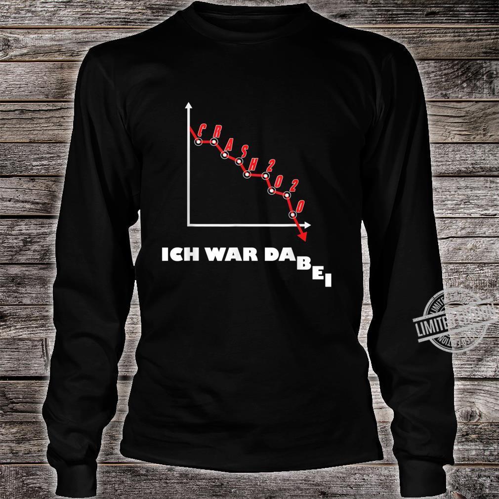 Aktien Börse Crash 2020 Börsencrash Geschenk Humor Design Shirt long sleeved
