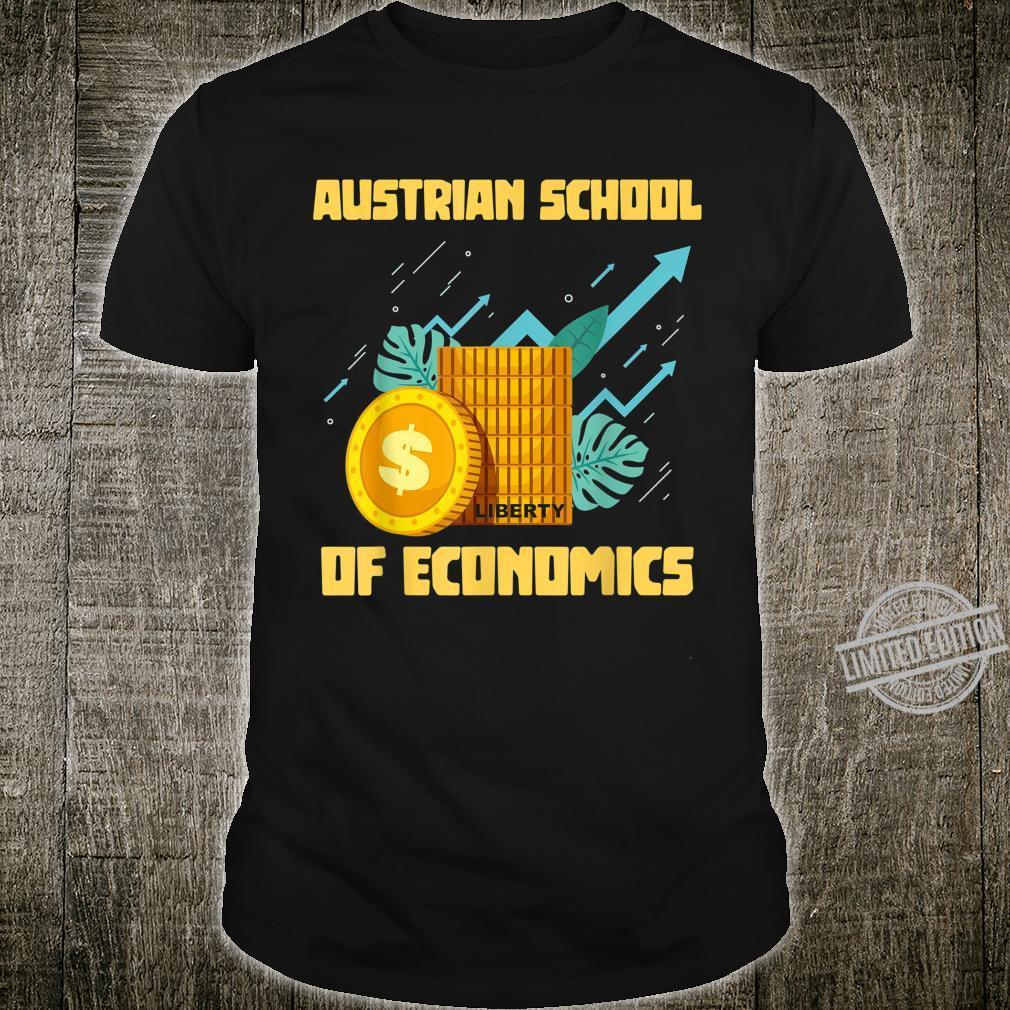 Austrian School Of Economics Capitalism Shirt