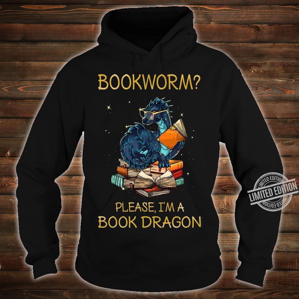 Bookworm Please I'm A Book Dragon Shirt hoodie