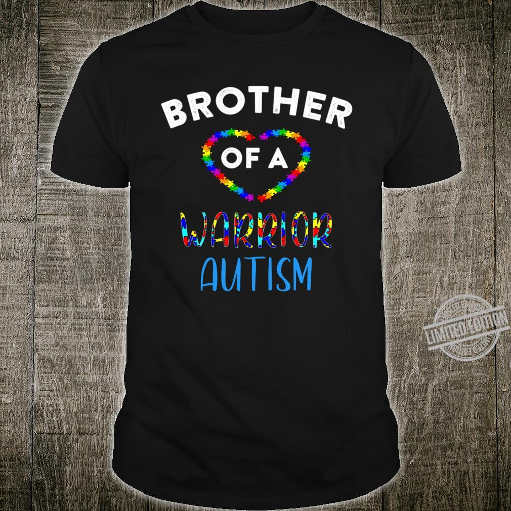 Brother Of A Warrior Family World Autism Awareness Day Shirt Shirt