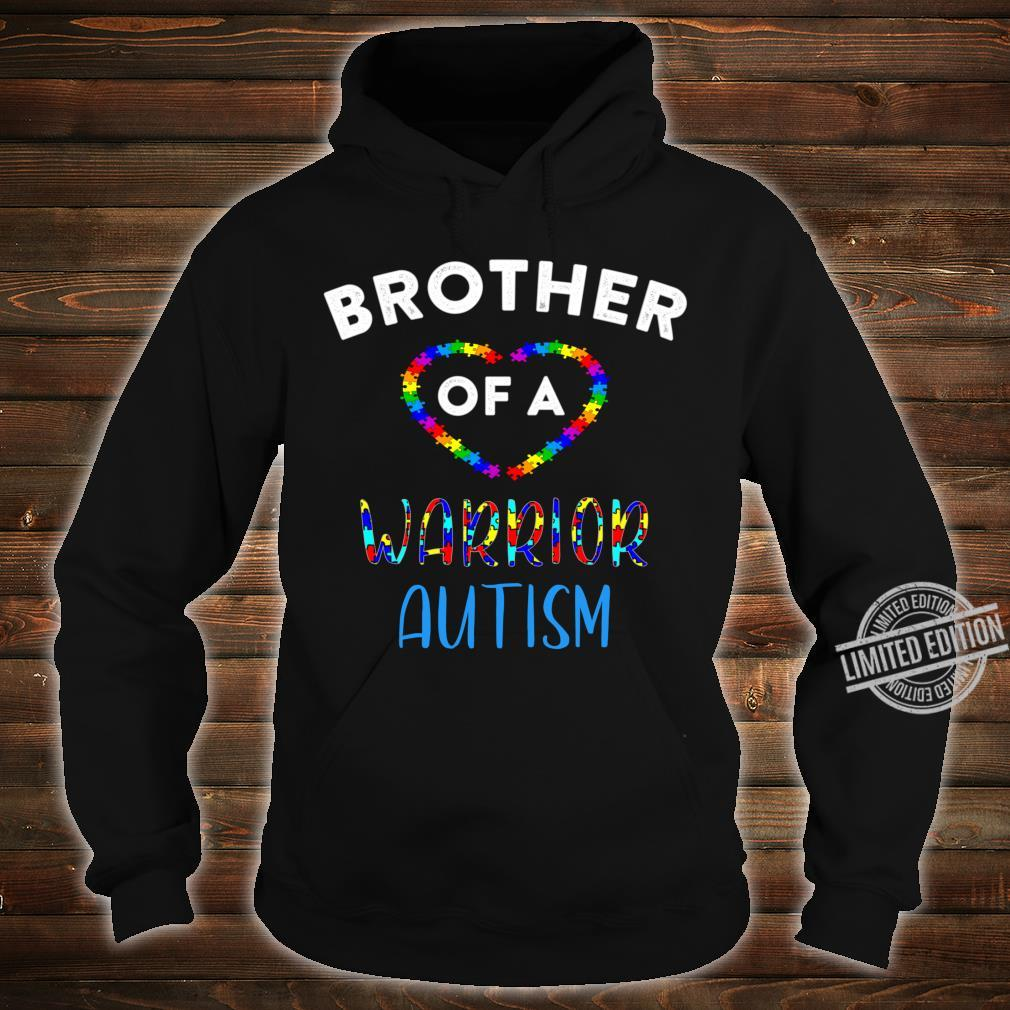 Brother Of A Warrior Family World Autism Awareness Day Shirt Shirt hoodie