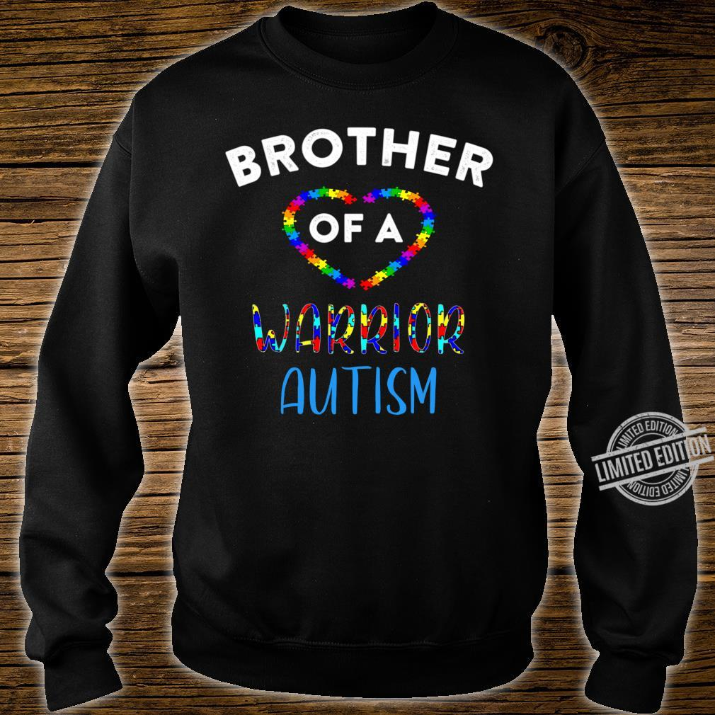 Brother Of A Warrior Family World Autism Awareness Day Shirt Shirt sweater