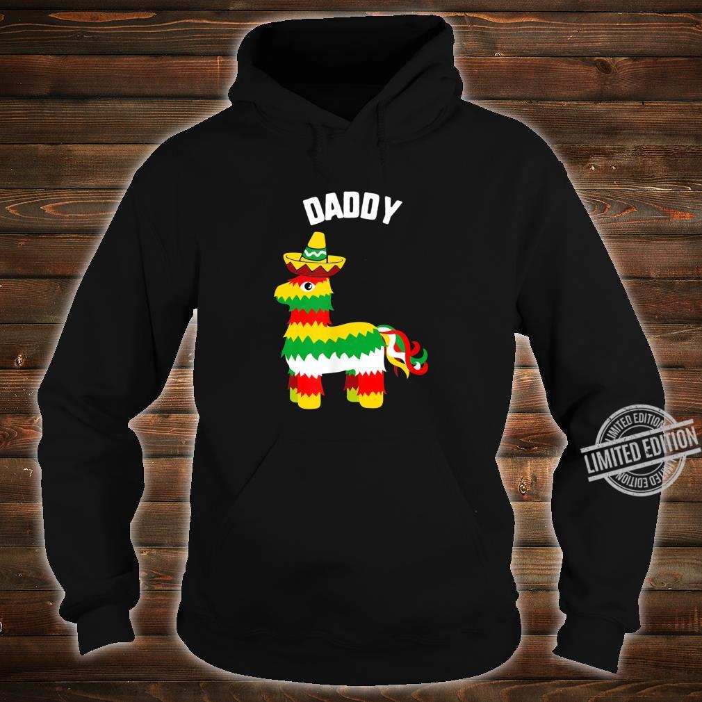Cinco De Mayo Daddy Pinata Sombrero mexican fiesta Shirt hoodie