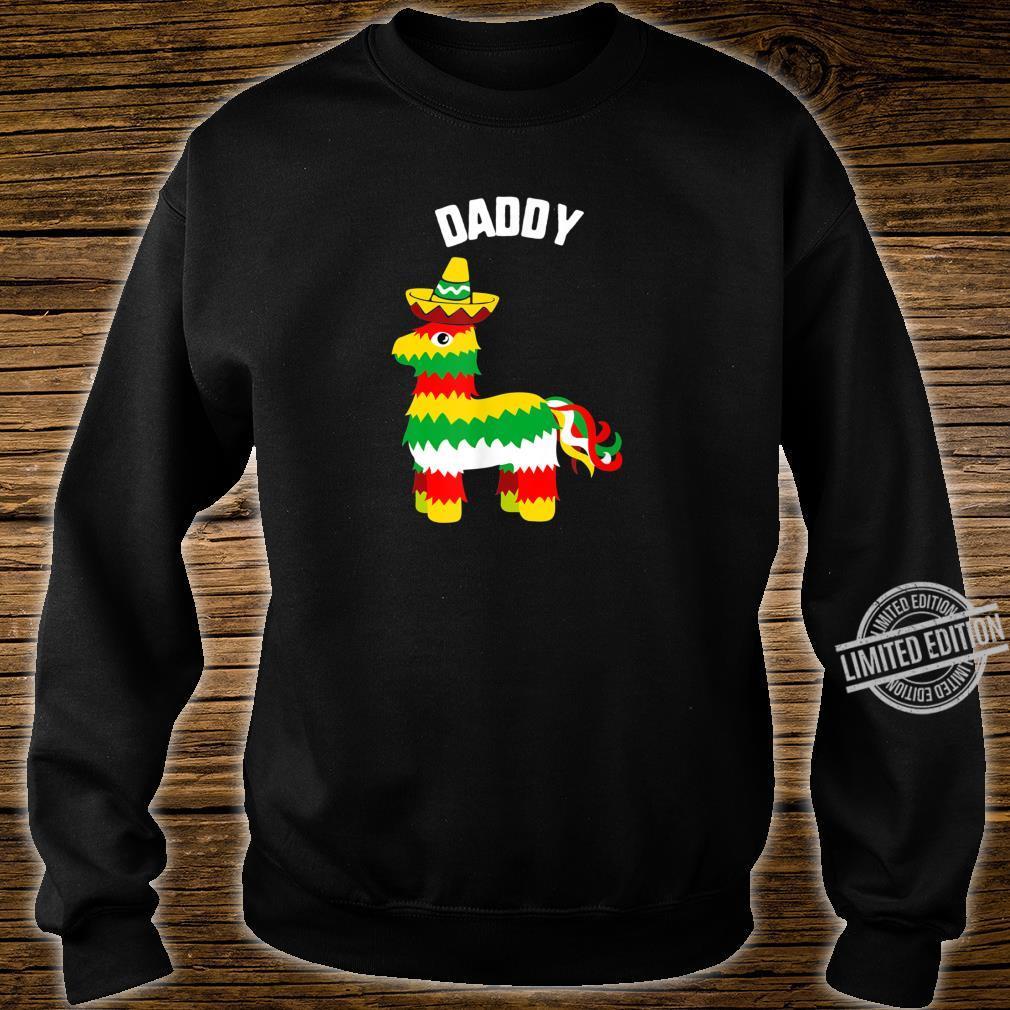 Cinco De Mayo Daddy Pinata Sombrero mexican fiesta Shirt sweater