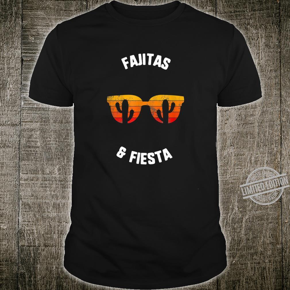Cinco De Mayo Fajitas Fiesta Vintage Sunglasses Cactus Shirt