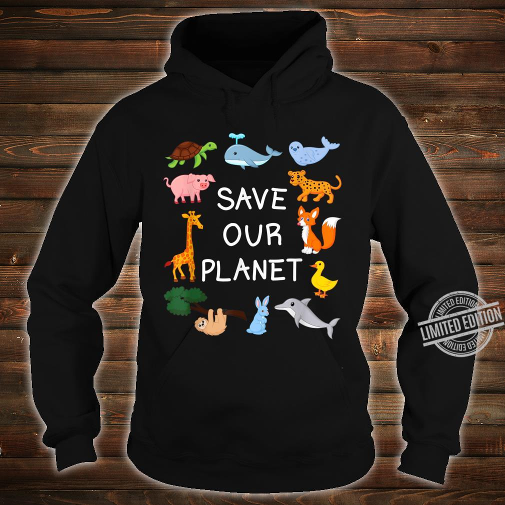 Climate Change with Cute Animals Save Our Planet Shirt hoodie