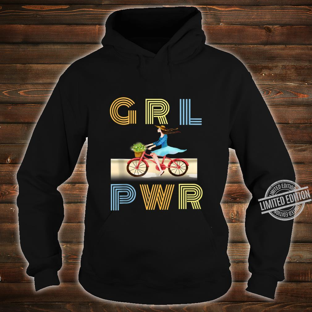 Cute bicycle GRL PWR Girl Power Motivational Quote Shirt hoodie