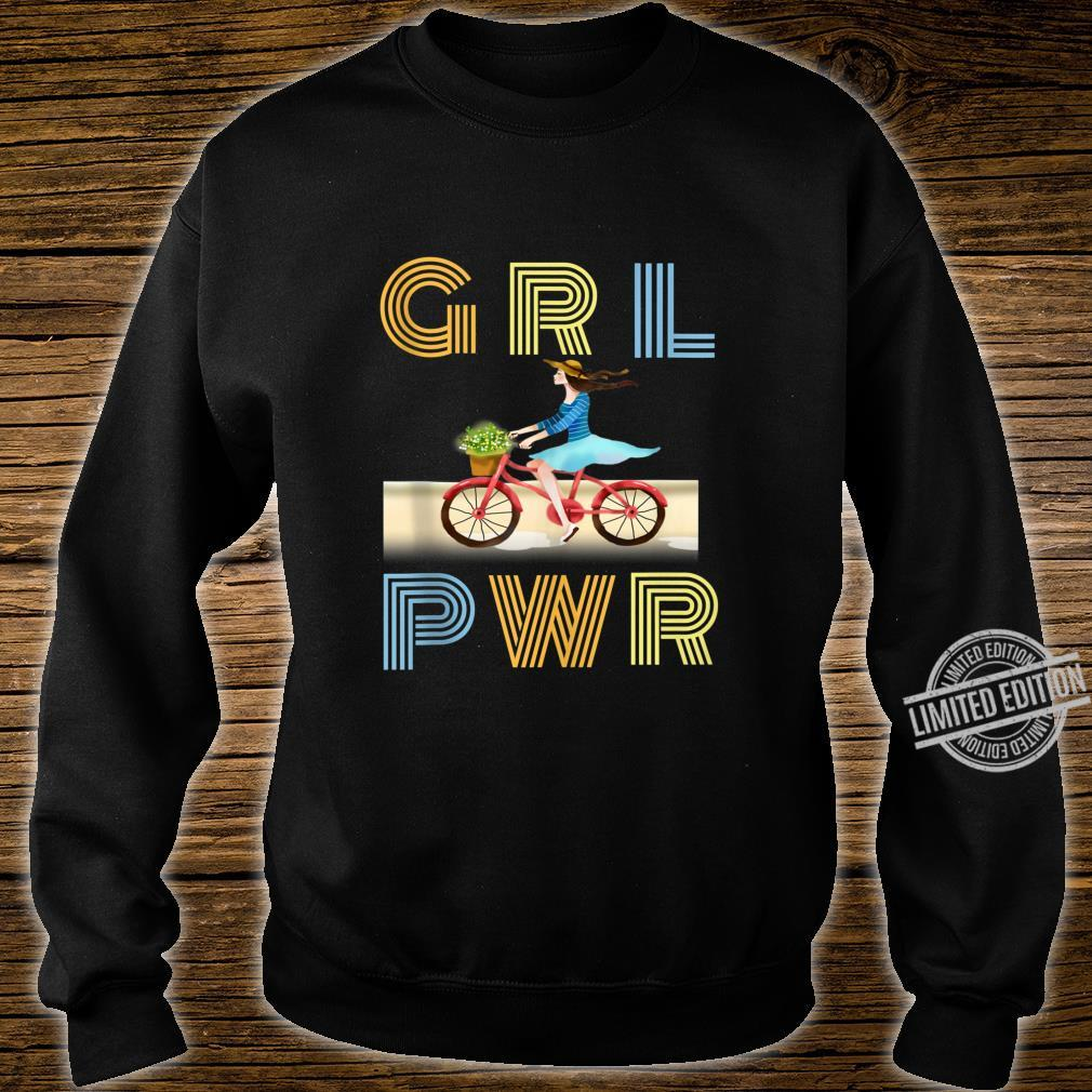 Cute bicycle GRL PWR Girl Power Motivational Quote Shirt sweater