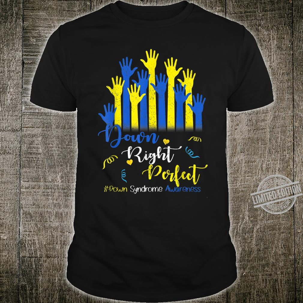 Down Right Perfect Shirt, Down Syndrome Awareness Mommy Shirt