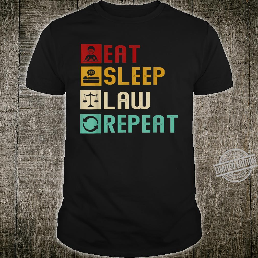 Eat Sleep Law Repeat Unique Lawyer Attorney Cool Ideas Shirt