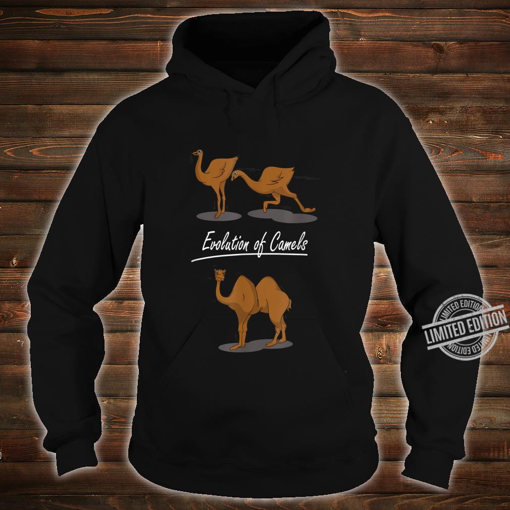 Evolution Of Camels Camel Shirt hoodie