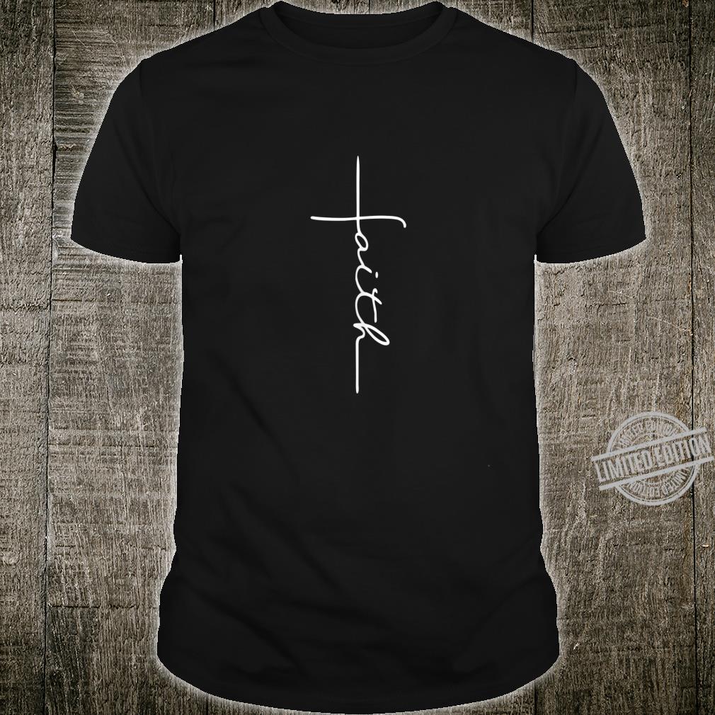 Faith Cross Christian Shirt