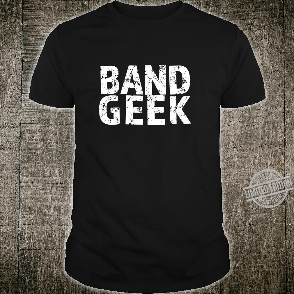 Funny Band Geek School Band Shirt
