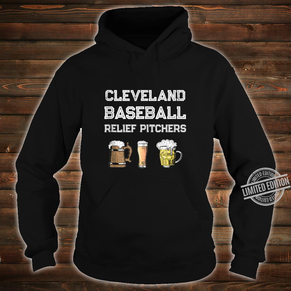Funny Cleveland Ohio Baseball Fan Relief Pitcher Beer Retro Shirt hoodie