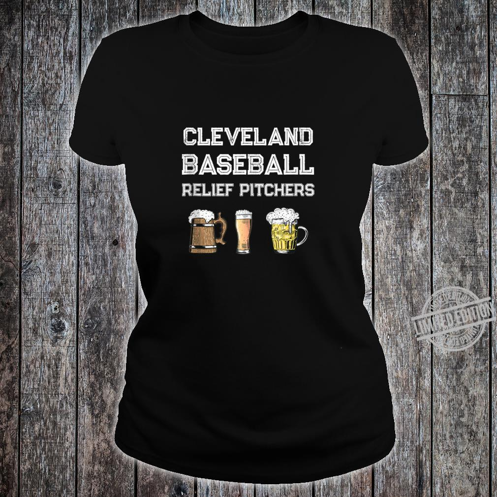 Funny Cleveland Ohio Baseball Fan Relief Pitcher Beer Retro Shirt ladies tee
