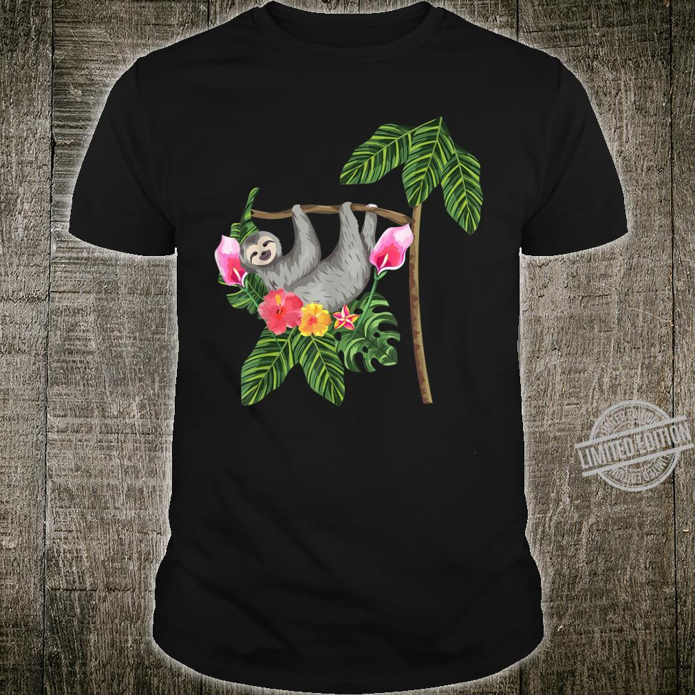 Funny Sloth On A Palm Tree With Flowers Shirt