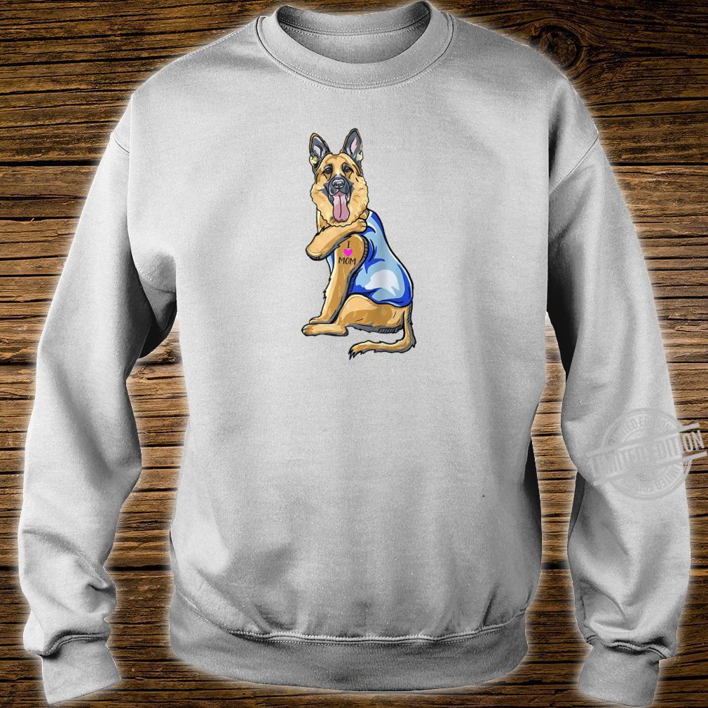 German Shepherd Dog Tattoo I Love Mom Shirt sweater