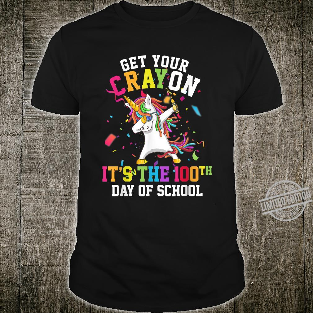 Get Your Cray On It's The 100th Day of School Unicorn Shirt