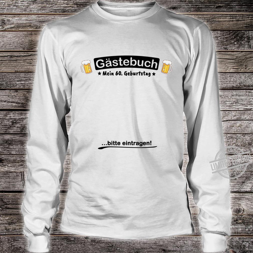 Gästebuch Bier Design 60. Geburtstag lustig Shirt long sleeved