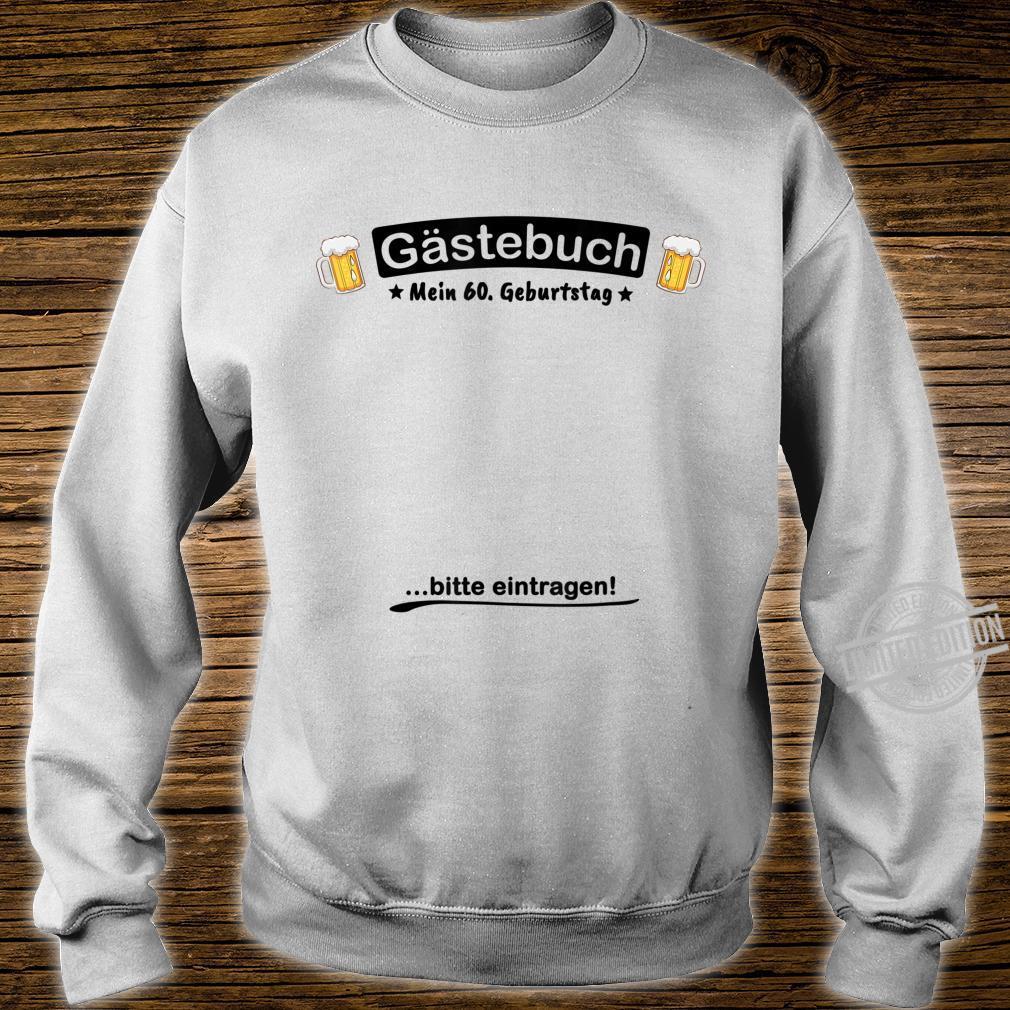 Gästebuch Bier Design 60. Geburtstag lustig Shirt sweater