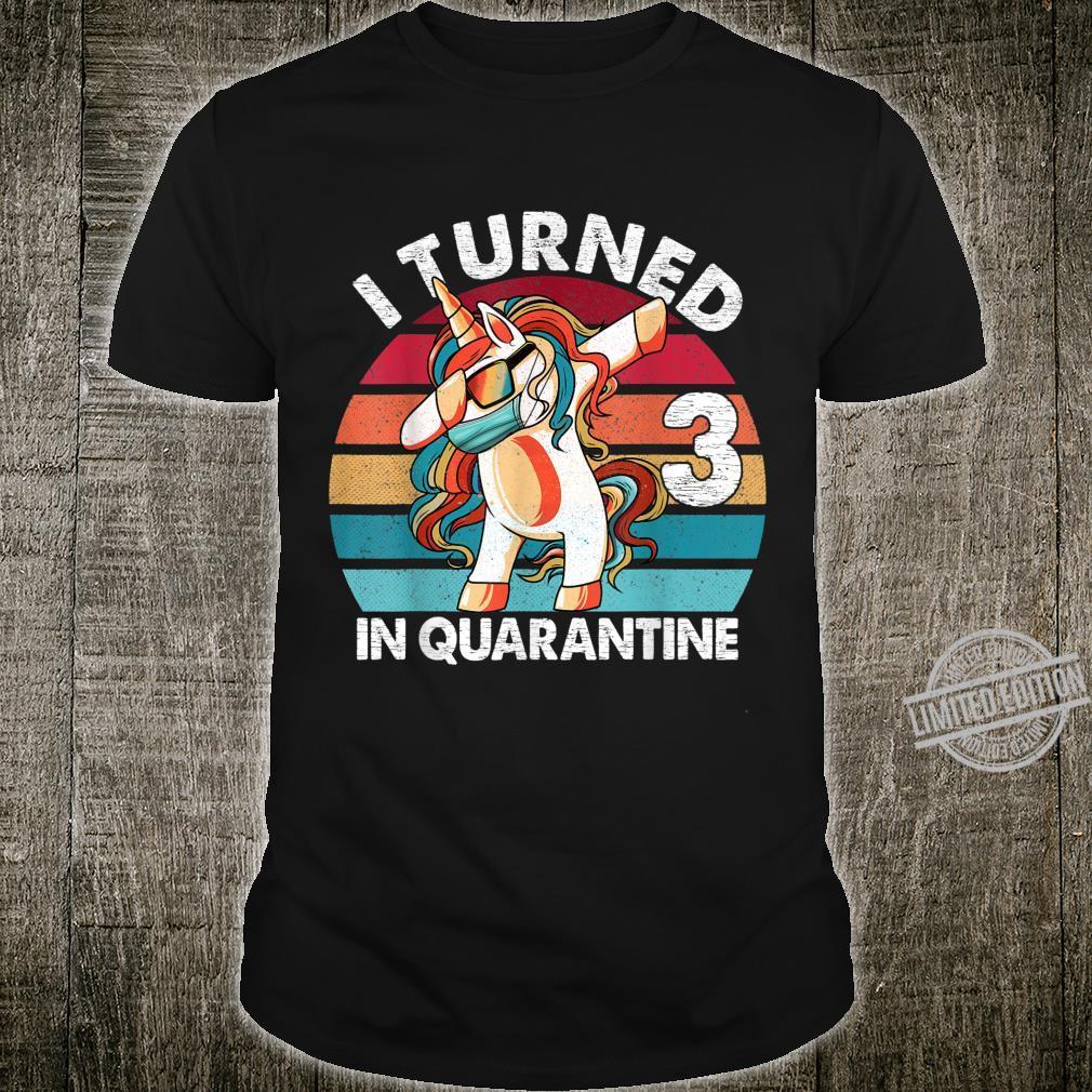 I Turned 3 In Quarantine Dabbing Unicorn 3rd Birthday Shirt