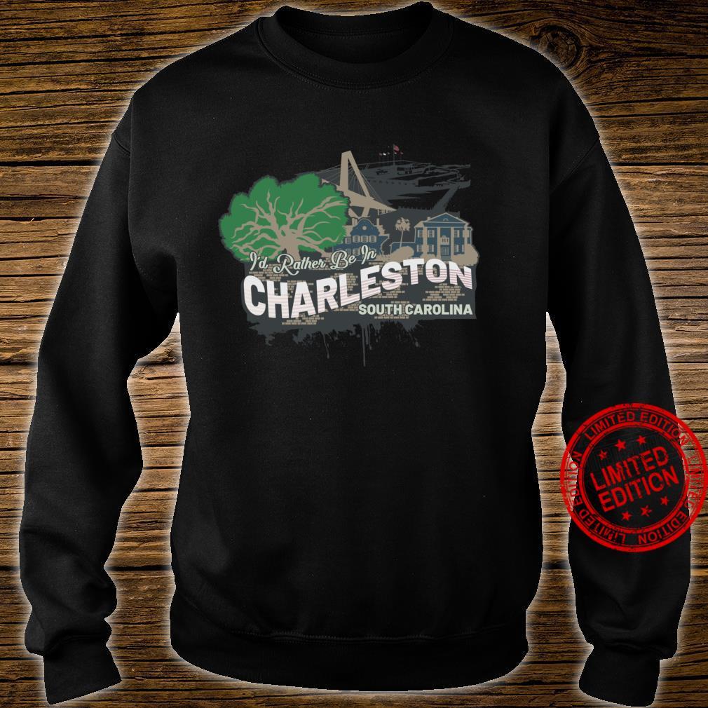 Ich wäre lieber in Charleston South Carolina Souvenir Langarmshirt Shirt sweater