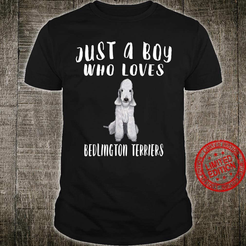 Im Just A Boy Who Loves Bedlington Terriers Dog Shirt