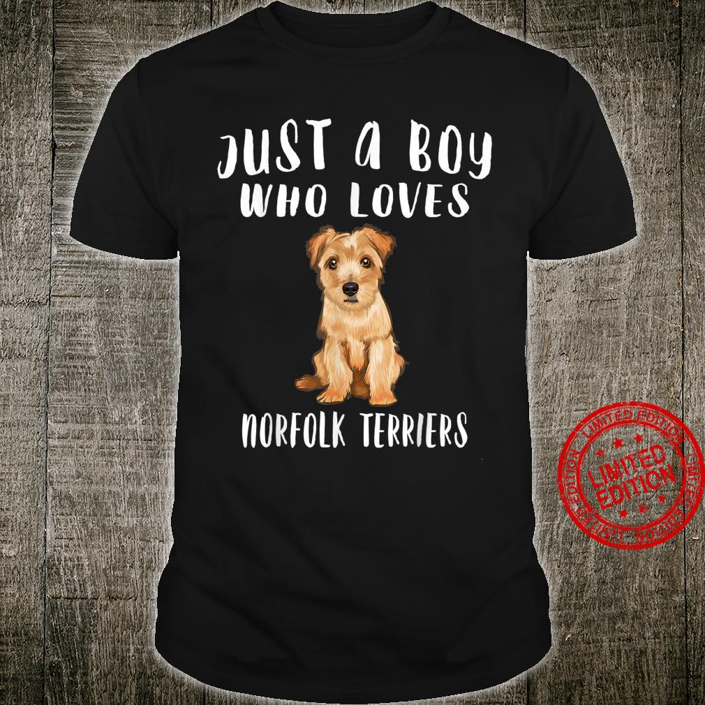 Im Just A Boy Who Loves Norfolk Terriers Dog Shirt