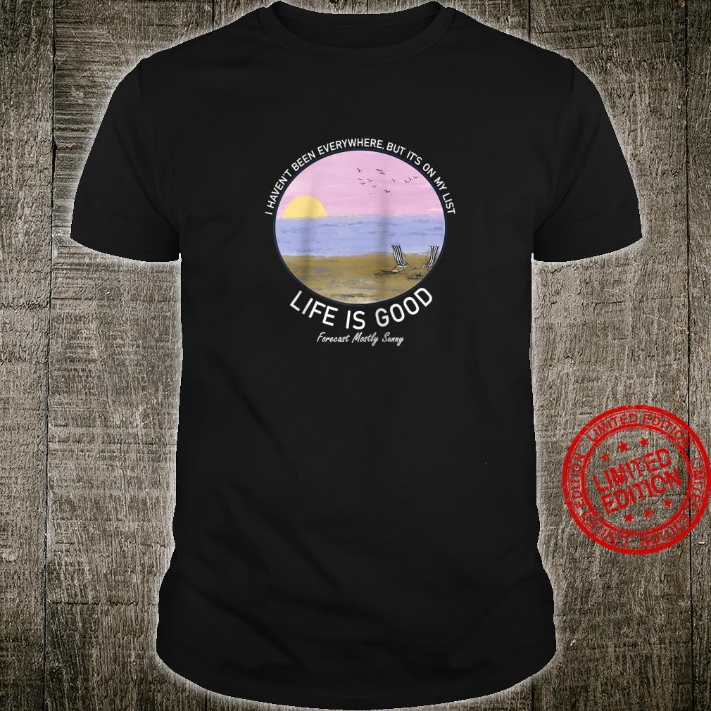 Life Is Good Summer Beach Vacation Shirt