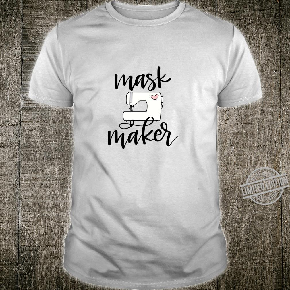 MASK MAKER with Cute Sewing Machine Hand Lettered Shirt