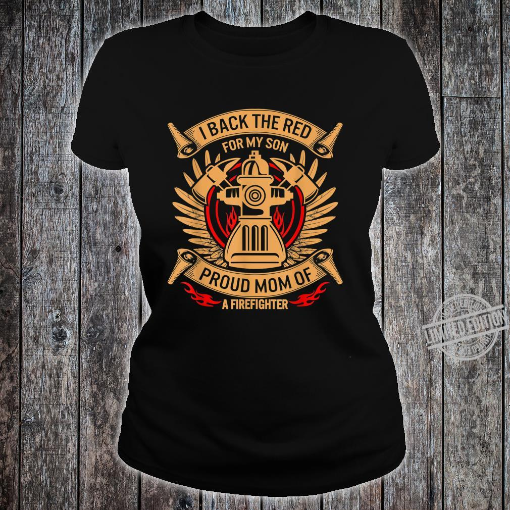 Mothers day Firefighter Mom Proud Son Back The Red Shirt ladies tee