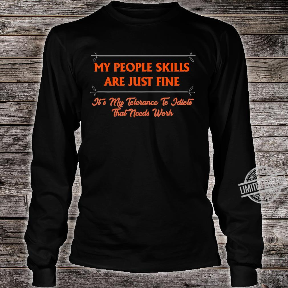 My People Skills Are Just Fine Boss Manager CoWorker Shirt long sleeved