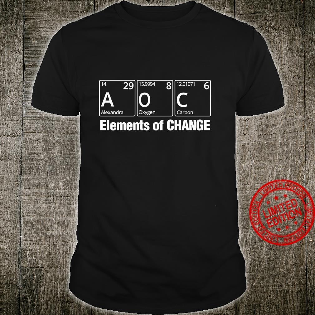 Ocasio Cortez Elements of Change AOC Shirt