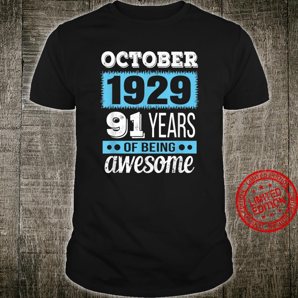 October 1929 October 91st Birthday Shirt