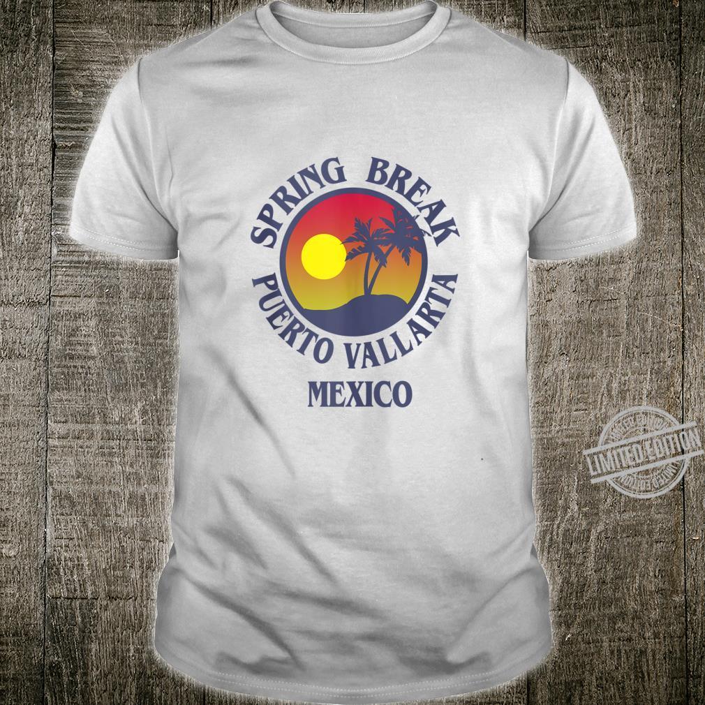 Spring Break Trip Puerto Vallarta Mexico Fun Group Vacation Shirt