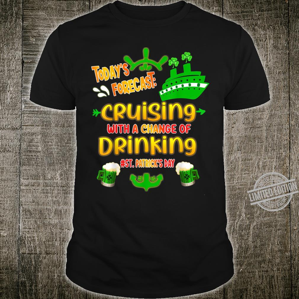 St Patrick's Cruise Today Forecast Group Matching Outfit Shirt