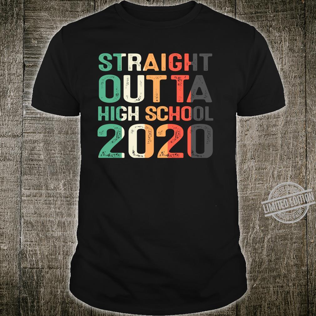Straight Outta High School 2020 Class of 2020 Graduate Shirt