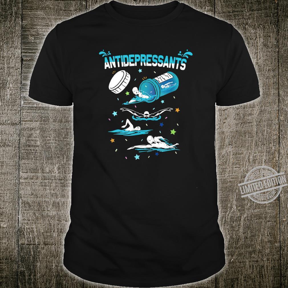 Swimming Funny Antidepressants Swimmer Shirt