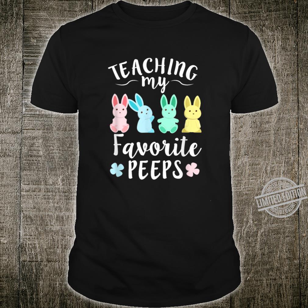 Teacher Teaching My Favorite Peeps Easter Bunny Egg Hunt Shirt
