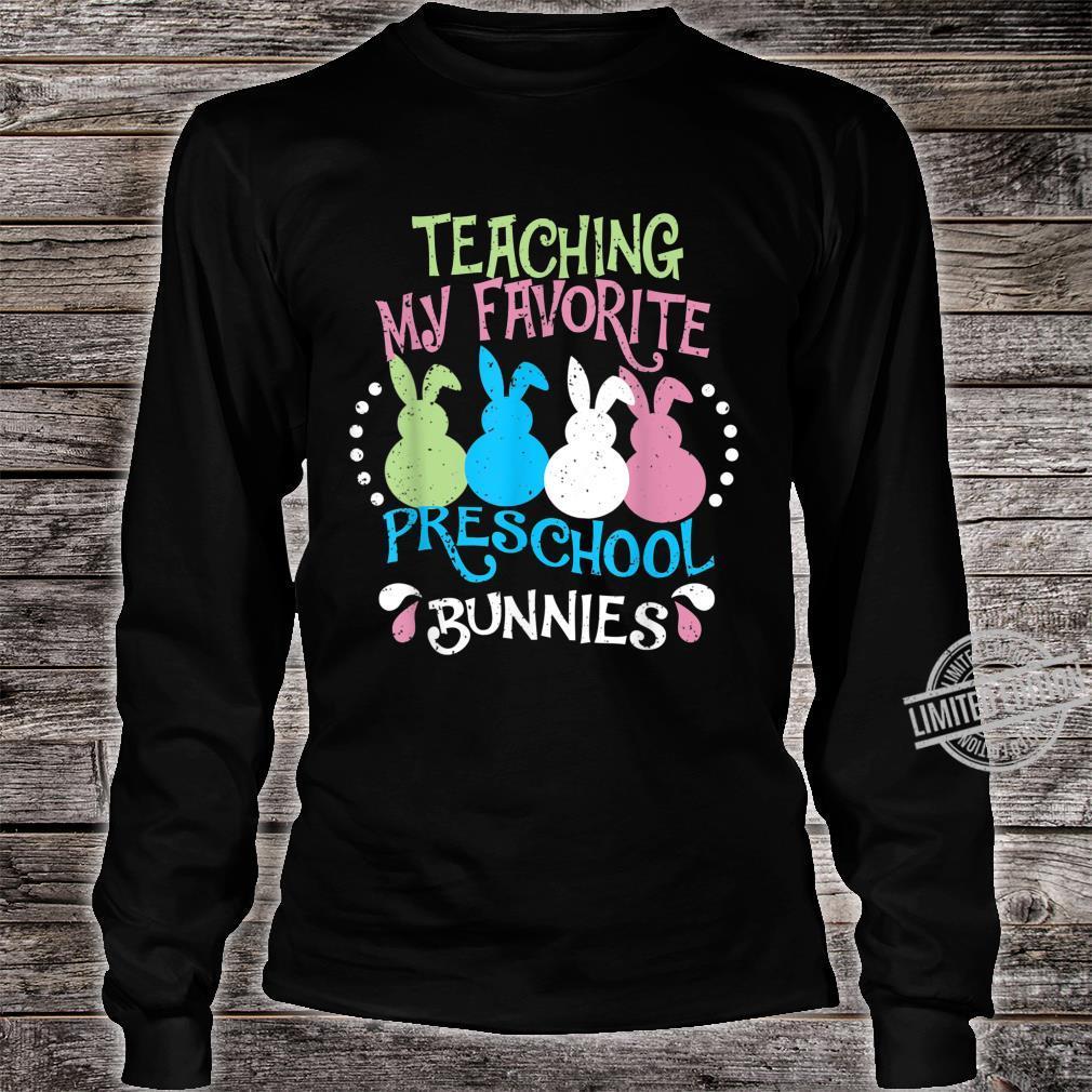 Teaching My Favorite Preschool Bunnies Easter Costume Shirt long sleeved
