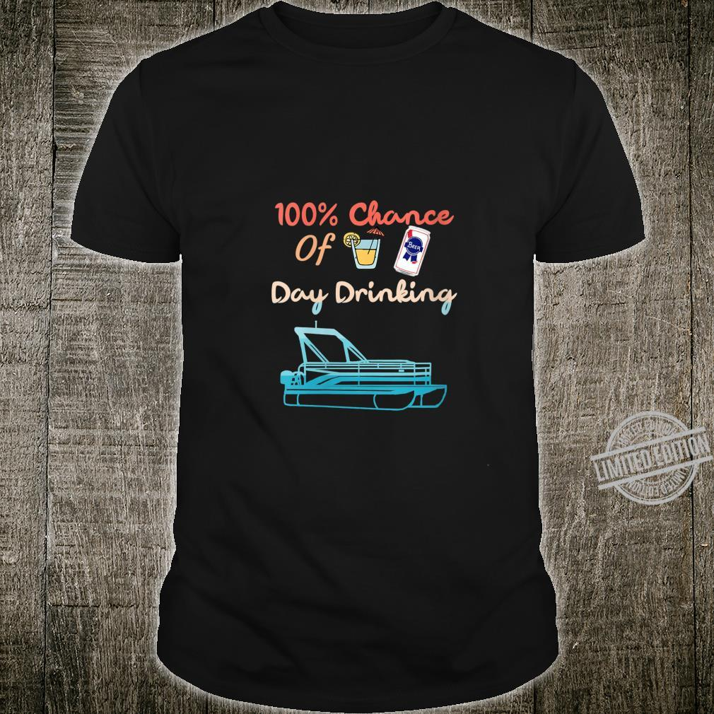 Womens 100% Chance Of Day Drinking Retro Summer Boating Shirt