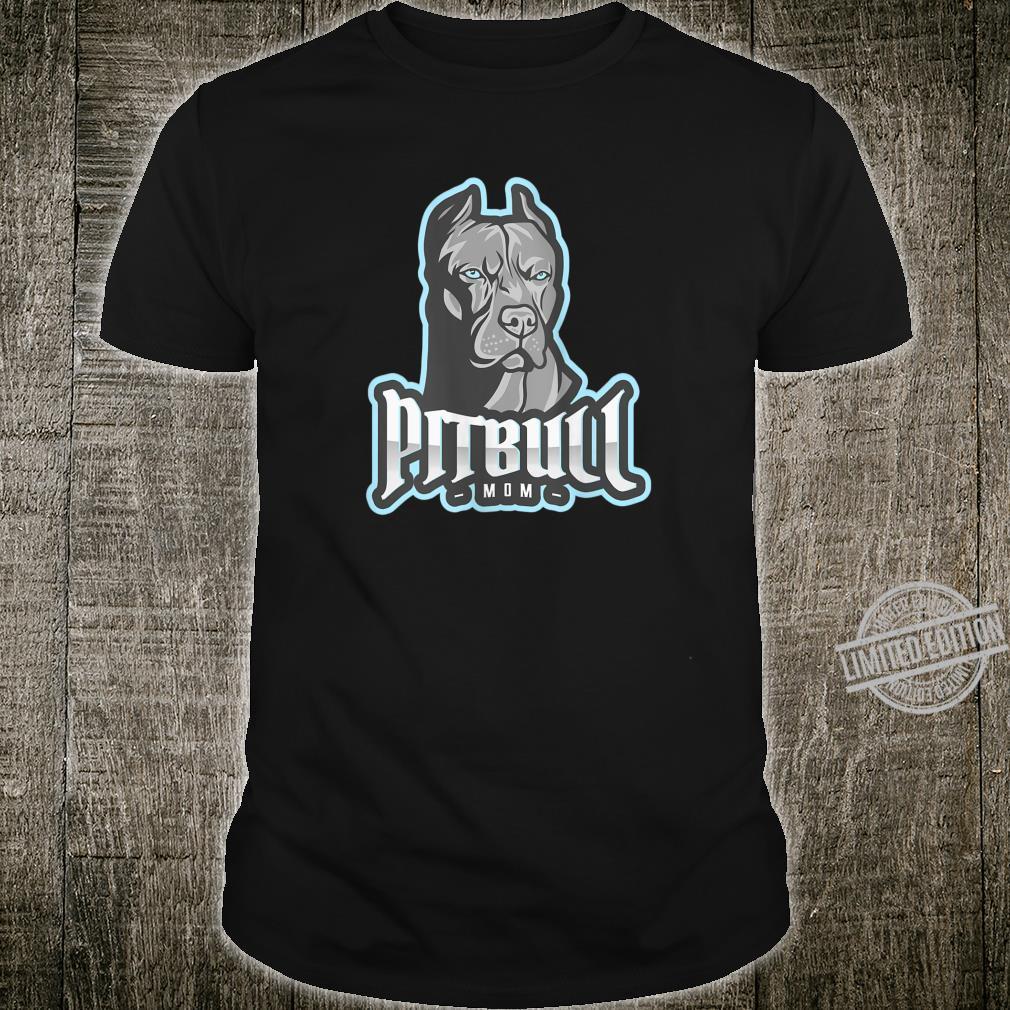 Womens Cool Pitbull Mom Pitbull Shirt