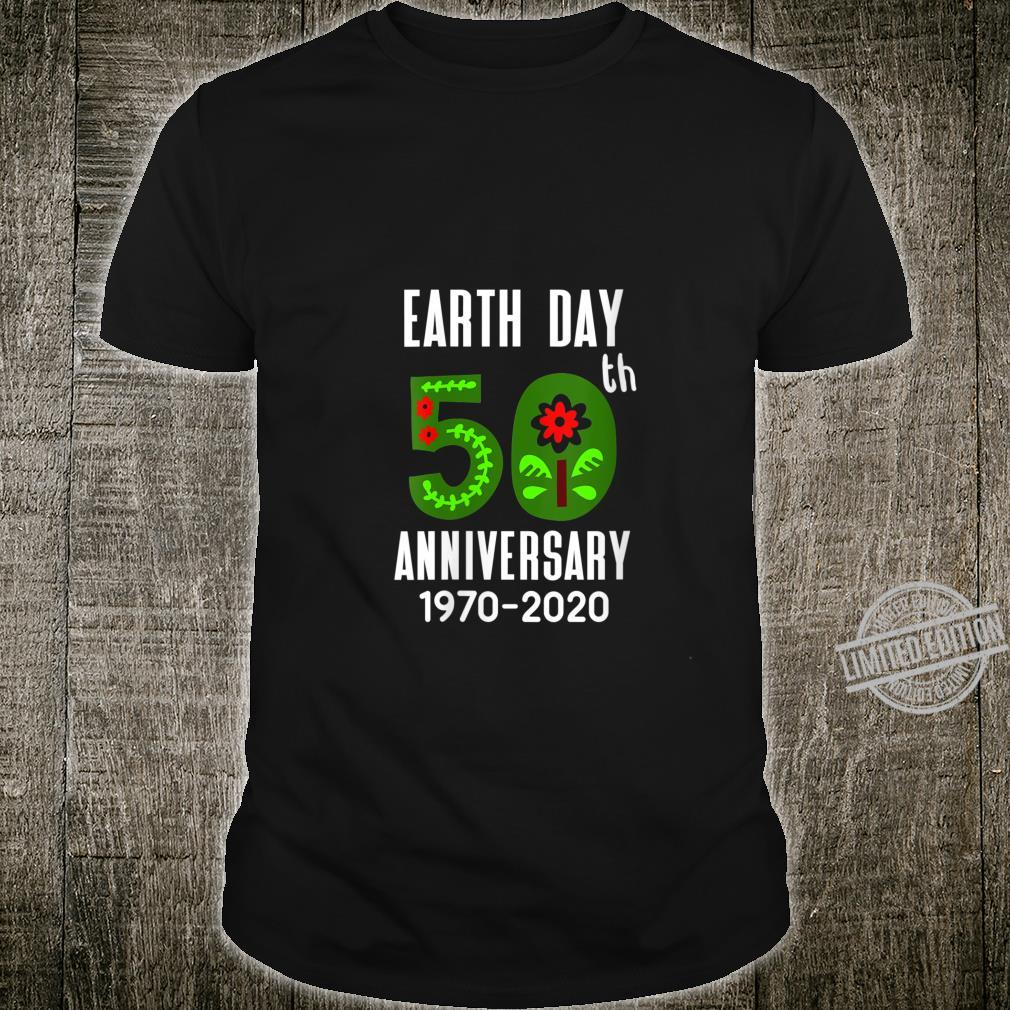 Womens Earth Day 50th Anniversary 2020 with flowers & leaves Shirt