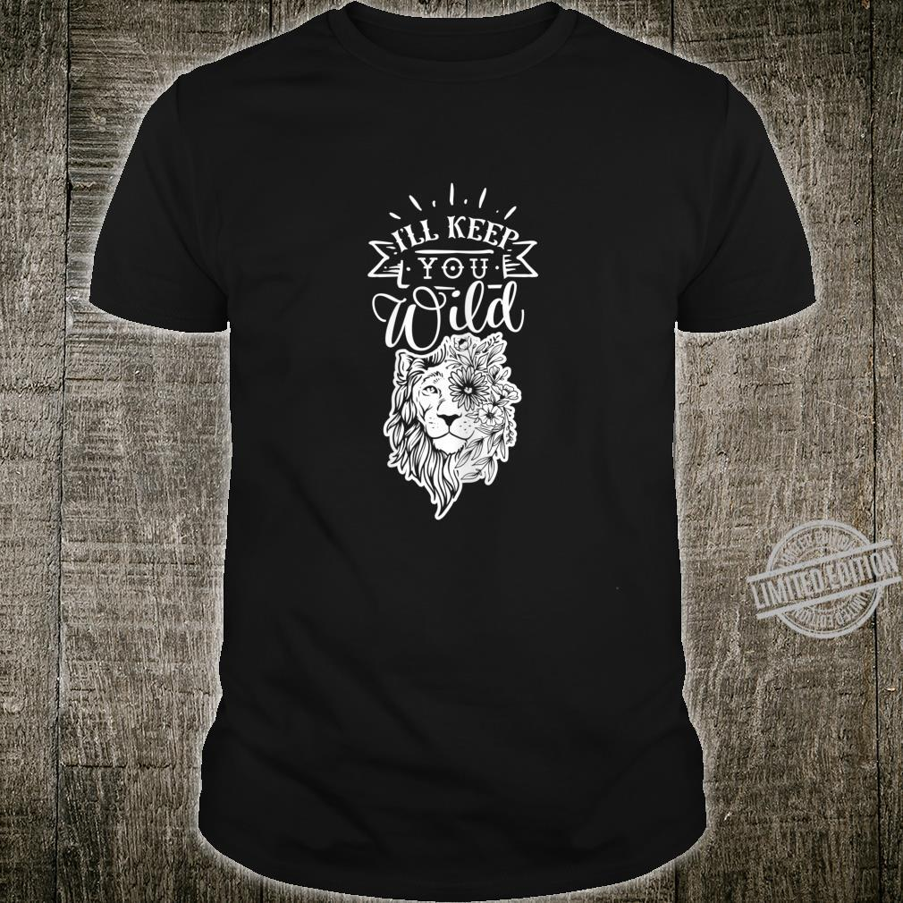 Womens I shall keep you wild Mommy Mother and Baby Tops Shirt
